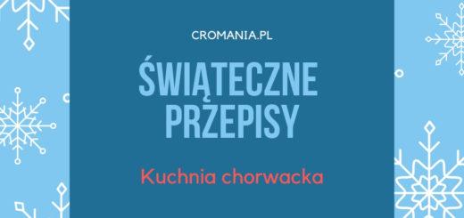 Kuchnia Chorwacja Cromaniapl Blog O Chorwacji